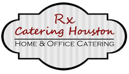 Rx Catering Houston – Home & Office Catering